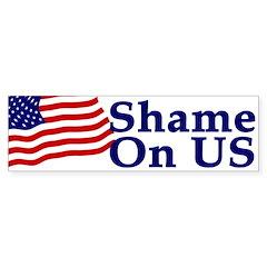 Shame on US (bumper sticker)
