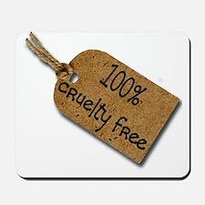 1oo% Cruelty Free 2 Mousepad