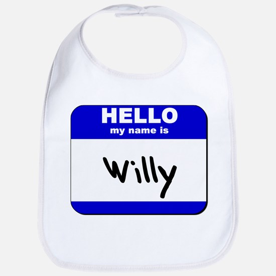 hello my name is willy  Bib