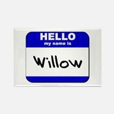 hello my name is willow Rectangle Magnet