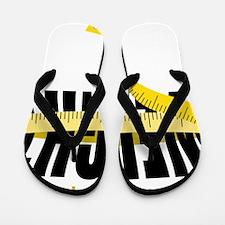 Don't Wait Flip Flops