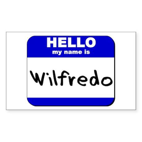 hello my name is wilfredo Rectangle Sticker