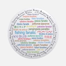 Fishing Fanatic Round Ornament