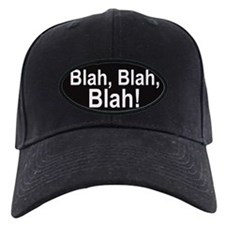 Blah, Blah, Blah! Baseball Hat