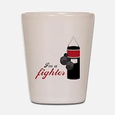 I'm A Fighter Shot Glass