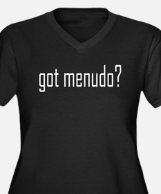Got Menudo? Women's Plus Size V-Neck Dark T-Shirt