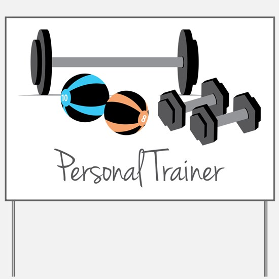 Personal Trainer Yard Sign