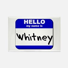 hello my name is whitney Rectangle Magnet