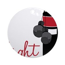 Fight to be Fit Round Ornament
