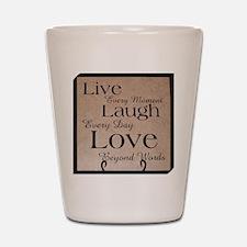 Live, Laugh, Love Shot Glass