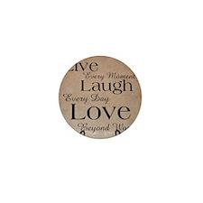 Live, Laugh, Love Mini Button