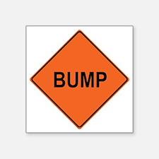 """Bump Square Sticker 3"""" x 3"""""""