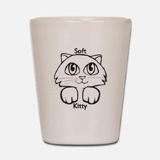 Soft Kitty Shot Glass