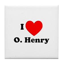 I Love O. Henry Tile Coaster