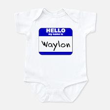 hello my name is waylon  Onesie
