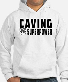 Caving Is My Superpower Hoodie