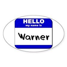 hello my name is warner Oval Decal
