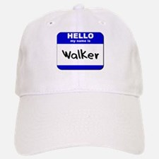 hello my name is walker Baseball Baseball Cap