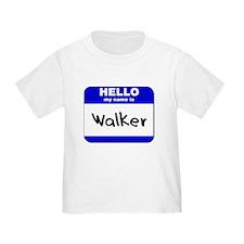 hello my name is walker T