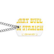 Sorry Buddy Im Straight Dog Tags