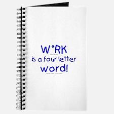 W*rk... Journal