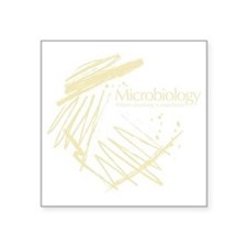 "Microbiology Square Sticker 3"" x 3"""