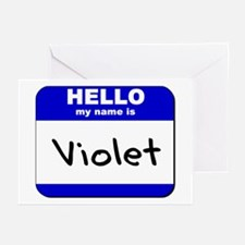 hello my name is violet  Greeting Cards (Package o