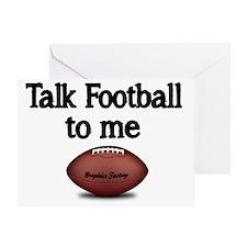 Talk football to me. Greeting Card