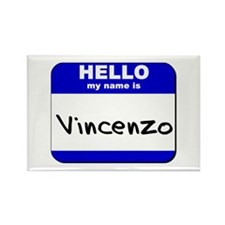 hello my name is vincenzo Rectangle Magnet