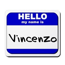 hello my name is vincenzo  Mousepad