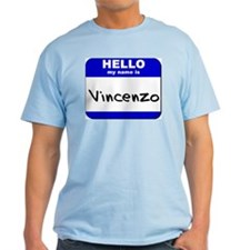 hello my name is vincenzo T-Shirt