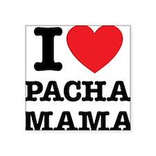 "i love pachamama Square Sticker 3"" x 3"""