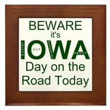 Beware its IOWA Day on the Road Today  Framed Tile