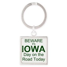 Beware its IOWA Day on the Road To Square Keychain