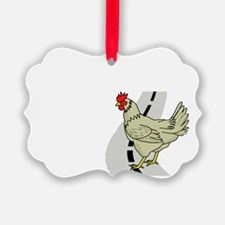 Chicken Crossing The Road Ornament