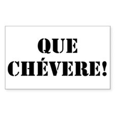 Que Chevere! Rectangle Decal