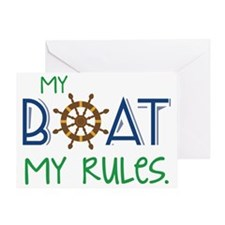 My Boat Rules Greeting Card