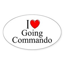 """I Love (Heart) Going Commando"" Oval Decal"