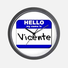 hello my name is vicente  Wall Clock
