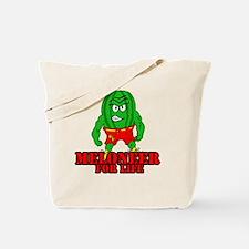 Meloneer 4 Life - Mascot Tote Bag