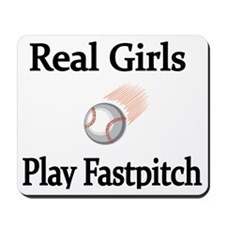 Real Girls Play Fastpitch Mousepad