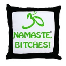 Glitter Namaste Bitches Throw Pillow