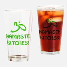 Glitter Namaste Bitches Drinking Glass