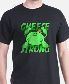 cheese strong T-Shirt
