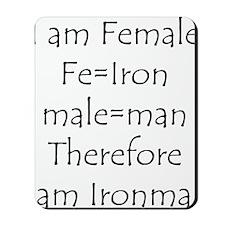 FemaIe Ironman Mousepad
