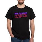 Best Sister in the World Dark T-Shirt