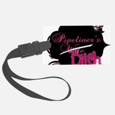 Pipeliner's bitch Luggage Tag