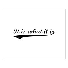IT IS WHAT IT IS #2 Posters
