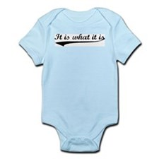 IT IS WHAT IT IS #2 Infant Bodysuit
