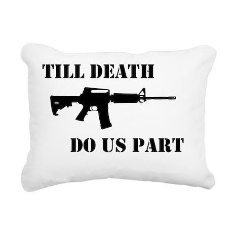 Till Death Rectangular Canvas Pillow